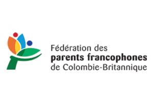 la Fédération des parents francophones de Colombie-Britannique (FPFCB)